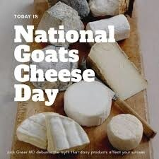 Today is 'National Goats Cheese Day'.... - Chattanooga Sinus Doc ...