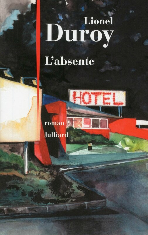 L'absente, Lionel Duroy