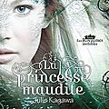 Les royaumes invisibles : la princesse maudite
