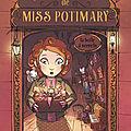 L'étrange boutique de miss potimary. 1