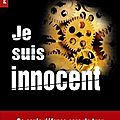 Je suis innocent, de thomas fecchio