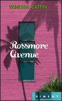 Rossmore Avenue de Vanessa Caffin