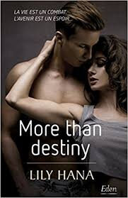More than destiny de Lily Hana