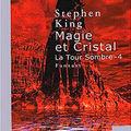 La tour sombre : magie et cristal