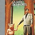 La voix des morts - orson scott card