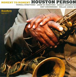 Houston_Person___2010___Moment_To_Moment__High_Note_