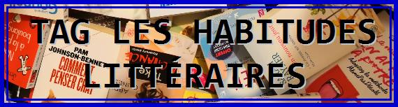 TAG LES HABITUDES LITTERAIRE