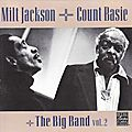 Milt Jackson + Count Basie + The Big Band - 1978 - Vol