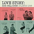 Dave Pell Octet - 1956 - Love Story (Atlantic)