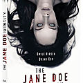 The jane doe identity / un huis clos cauchemardesque sur fonds de surnaturel
