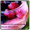 Mousse de fruits express