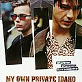 My own private idaho - gus van sant