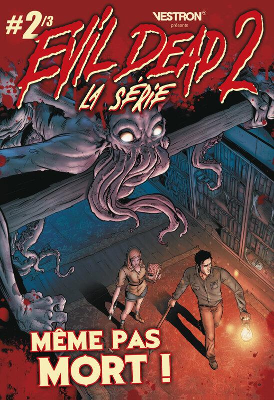 wetta vestron evil dead 2 la série 02 même pas mort