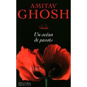Un_oc_an_de_pavots_Amitav_Ghosh_Lectures_de_Liliba