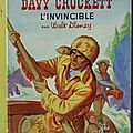 Livre collection ... davy crockett l'invincible (1958) * albums roses *