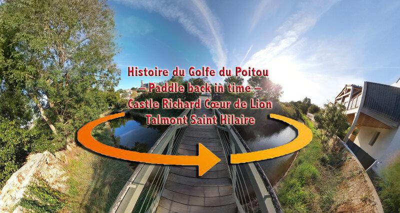 Histoire du Golfe du Poitou – Paddle back in time – Castle Richard Cœur de Lion Talmont Saint Hilaire
