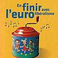 _en finir avec l'eurolibéralisme_ (2008)