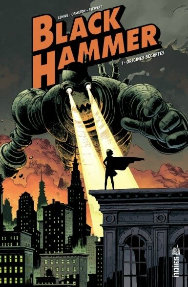 urban indies black hammer 01 origines secrètes