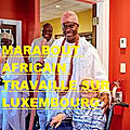 marabout africain travaille sur luxembourg