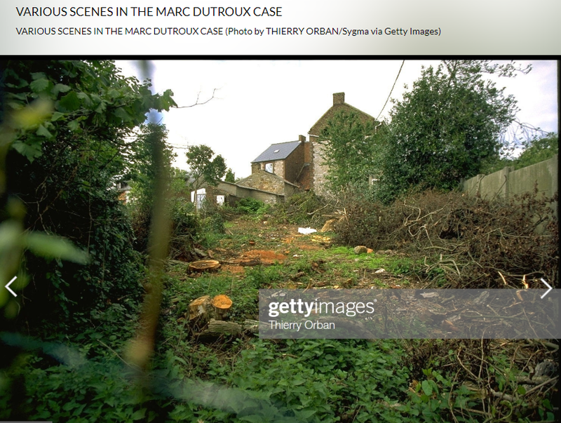 2019-10-17 23_52_42-VARIOUS SCENES IN THE MARC DUTROUX CASE Photo d'actualité - Getty Images - Opera