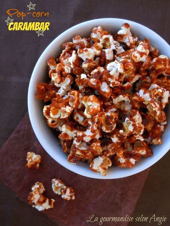 pop corn aux carambars