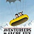 Aventuriers malgré eux, tome 1 : 1 yack, 2 yétis, 3 explorateurs - c. alexander london