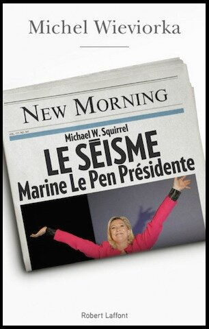 le seisme marine le pen presidente