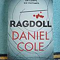 Ragdoll - daniel cole / la daronne - hannelore cayre