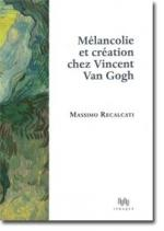 Melancolie-et-creation-chez-Vincent-Van-Gogh