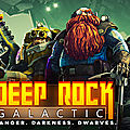 Test de deep rock galactic - jeu video giga france