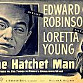 The hatchet man. william a. wellman