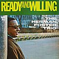 Herman Foster Trio - 1963 - Ready And Willing (Argo jazz)