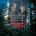 Service presse de netgalley : psychologues du crime (florent gathérias et emma oliveira)