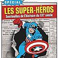 Les super-héros dans historia