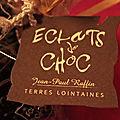 Saveurs et couleurs chocolat....