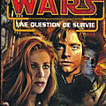 Une question de survie ❉❉❉ timothy zahn