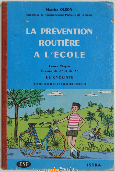 LA-PREVENTION-ROUTIERE-A-L'ECOLE-1-muluBrok-Livres-anciens