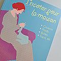 Tricoter pour la maison - 7€ au lieu de 14€90
