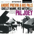 André Previn And His Pals (Shelly manne, Red Mitchell) - 1957 - Modern performances of songs from Pal Joe (Contemporary)