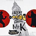 11-L'agent 00203 contre Mr K.