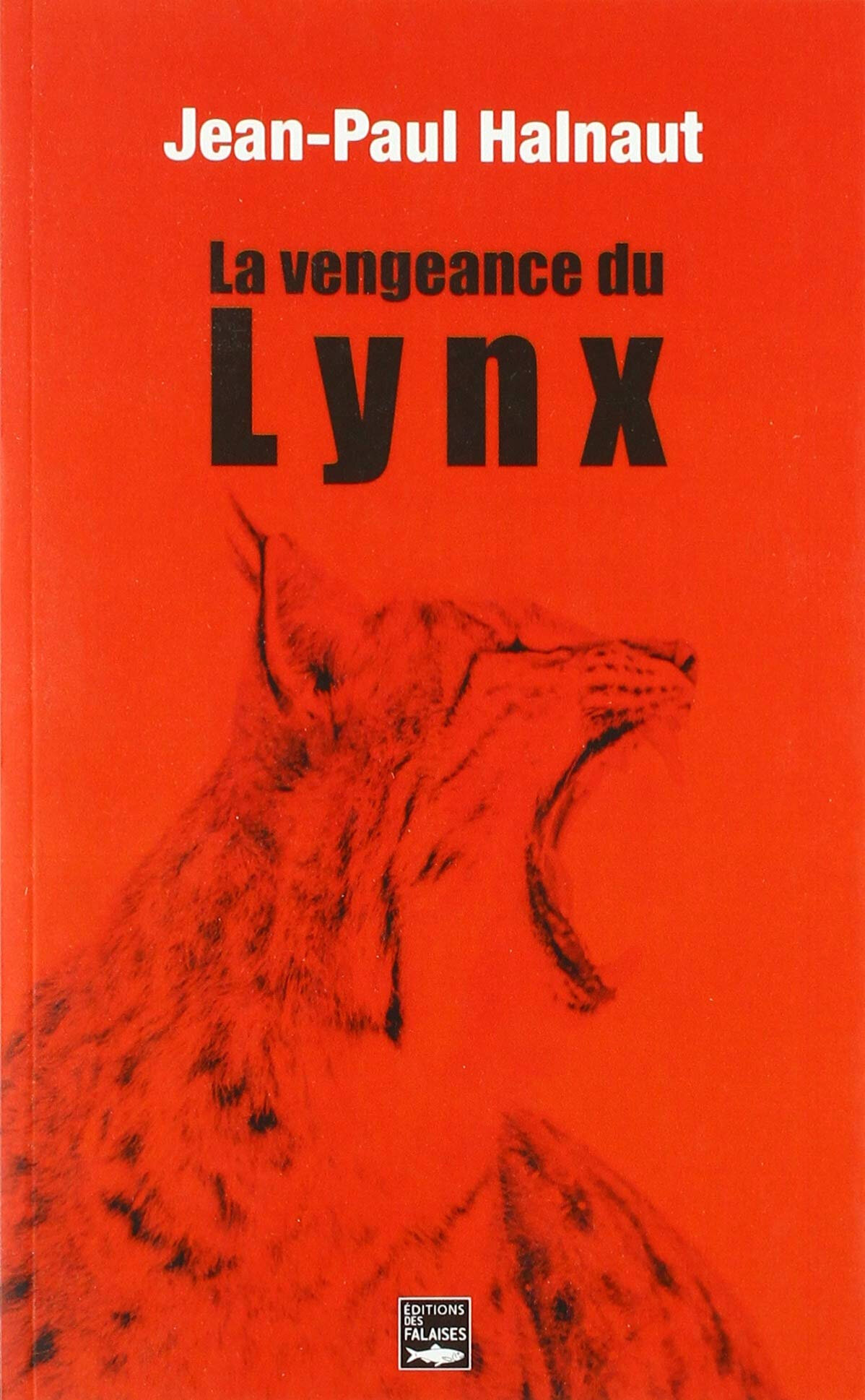 La vengeance du lynx de Jean-Paul Halnaut