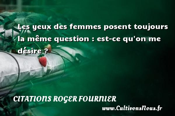Citation désir- Roger Fournier