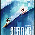 Surfing - de 1778 à nos jours - jim heimann - editions taschen