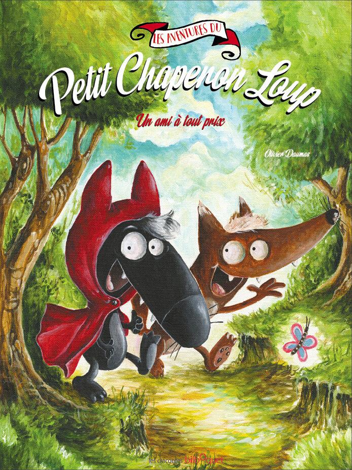 La couverture des aventures du Petit Chaperon Loup volume 3