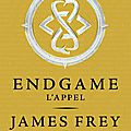 Endgames, james frey et nils johnson-shelton