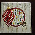 Atelier du 17 novembre, carte à boule rouge métalisée