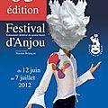 Festival d'anjou 2012, des spectacles variés pour de très belles soirées