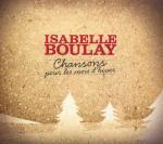 Isabelle Boulay _chansons pour les mois d'hiver