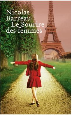 LE SOURIRE DES FEMMES - NICOLAS BARREAU - EDITIONS FRANCE LOISIRS
