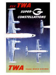 0000_8877_4_b_TWA_Super_G_Constellation_Poster_Affiches